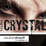 Ein Junge auf Crystal Meth schaut aus wie ein Zombie mit zerbrochener Schrift: CRYSTAL METH! Titelseite des CRYSTAL-Meth-Info-Booklet-von-Mindzone.
