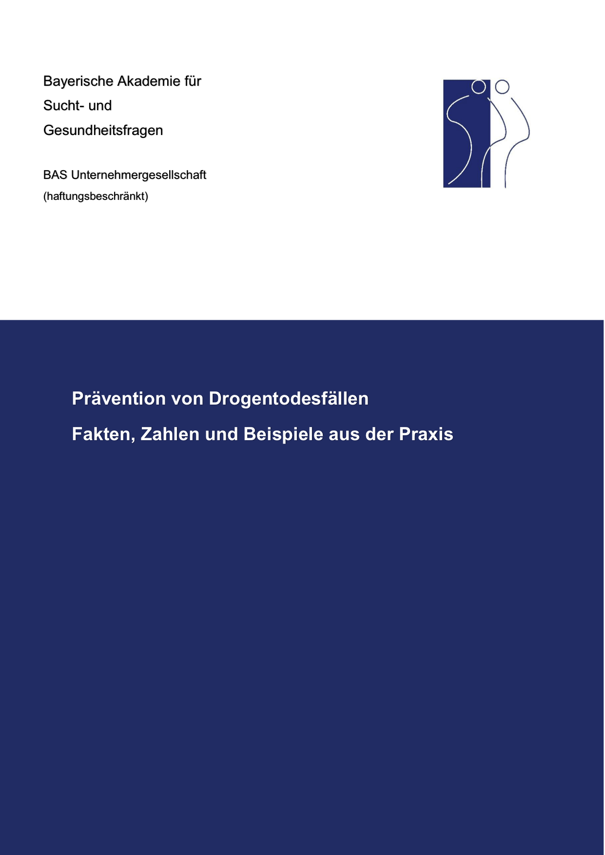 BAS_Prävention_von_Drogentodesfällen_2017_final (verschoben)