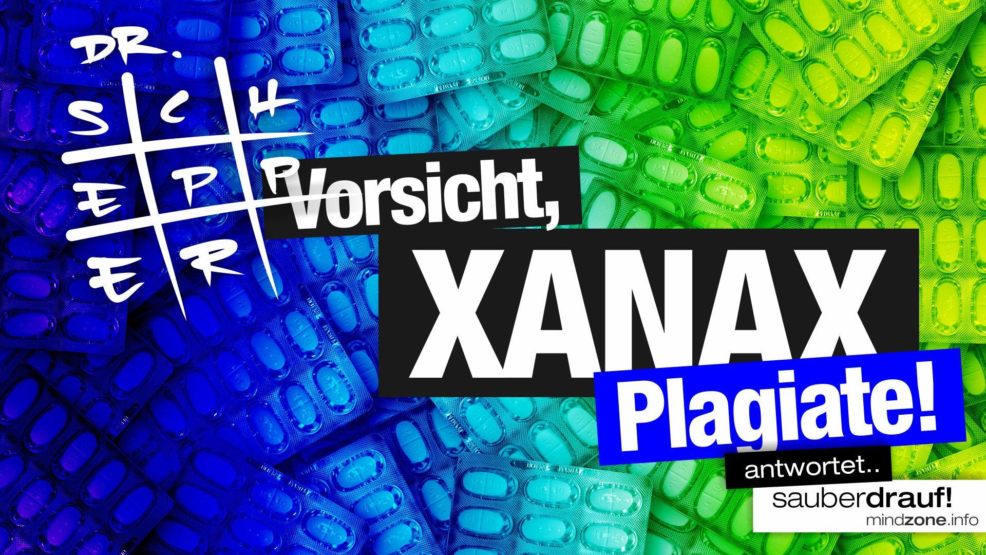 pills-1160893 – Vorsicht, Xanax-Plagiate! sauber drauf mit mindzone drogen-beratung